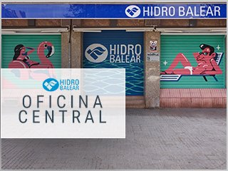 Hidro Balear Palma | Oficina Central & Tienda